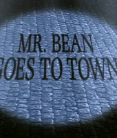 mr bean goes to town