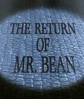 the return of mr bean