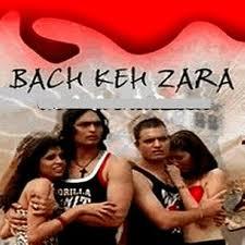 Bach Keh Zara