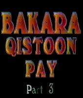 Bakra Kistoon Pay THREE