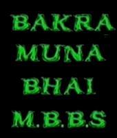 Bakra Munna bhai MBBS