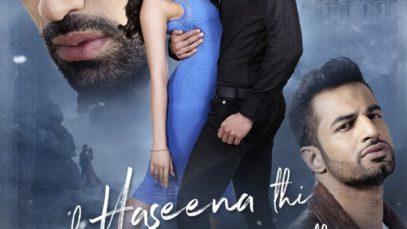 Ek Haseena Thi Ek Deewana Tha (2017)