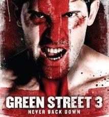 Green Street 3 Never Back Down (2013)