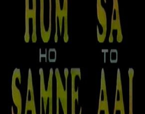 Hum Sa Ho Samne Aye