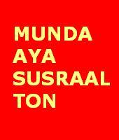 MUNDA AYA SUSRAAL TON