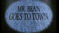 Mr Bean Goes To Town-2