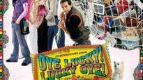 Oye Lucky! Lucky Oye!