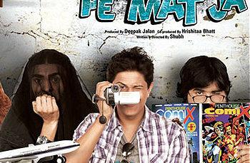 Shakal Pe Mat Ja (2012)