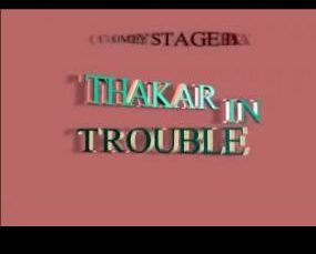 thakarin trouble