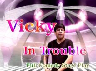 vicky in trouble