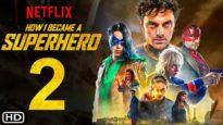 How I Became a Super Hero (2021)